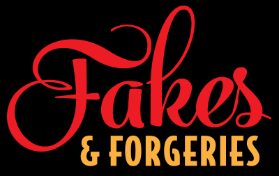 Fakes and Forgeries Show